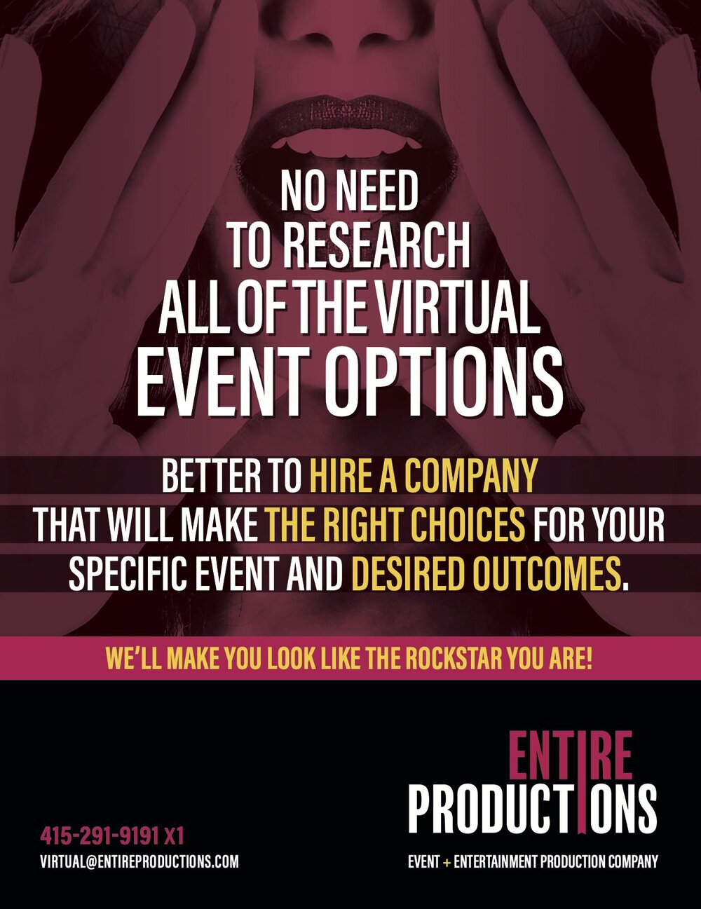 Hire the right virtual event entertainment, planning, and management company that will make you look like a rockstar!