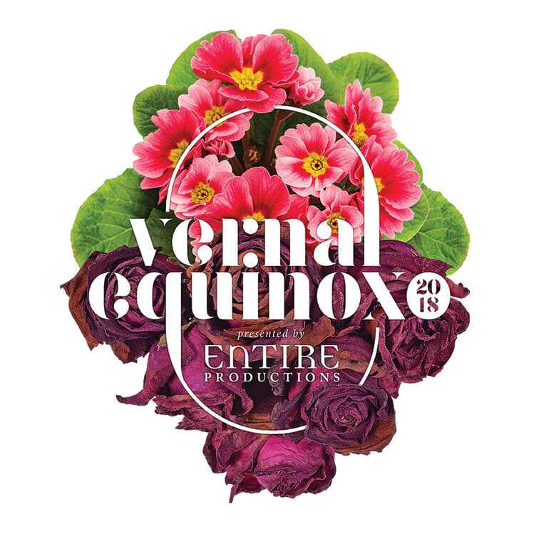 VERNAL EQUINOX presented by Entire Productions